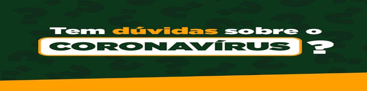 DÚVIDAS SOBRE O CORONAVÍRUS (COVID-19)